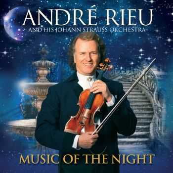 Andre Rieu - Music Of The Night (2013) HQ