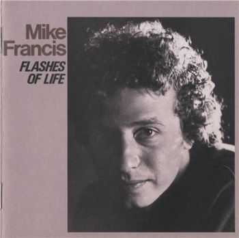 Mike Francis - Flashes of life (2008)