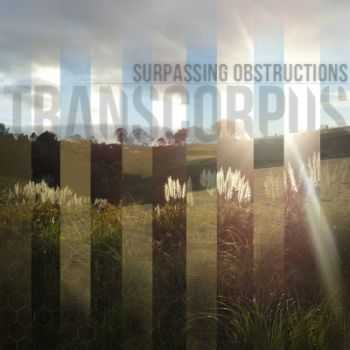 Transcorpus - Surpassing Obstructions [EP] (2013)