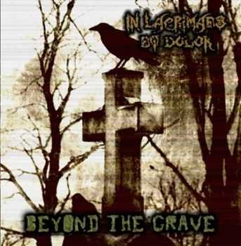 In Lacrimaes Et Dolor - Beyond The Grave (2013)