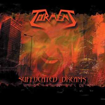 Torment - Suffocated Dreams (Reissue) (2013)