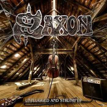 Saxon - Unplugged And Strung Up (2CD) (2013)