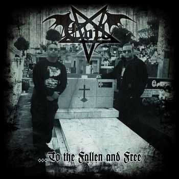 Evil - To the Fallen and Free (2013)