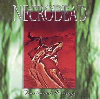 Necrodead - Frustrated Message (Reissue) (1996)