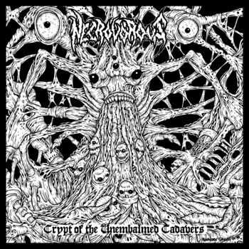 Necrovorous - Crypt of the Unembalmed Cadavers (2013)