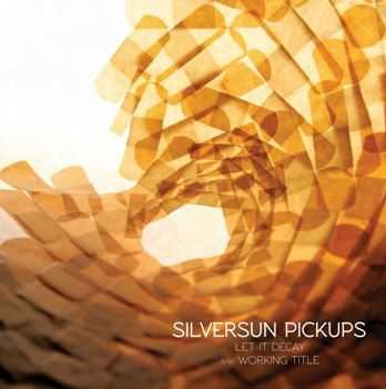 Silversun Pickups - Let It Decay (EP) (2013)