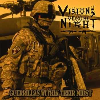 Visions Of The Night - Guerrillas Within Their Midst (2013)