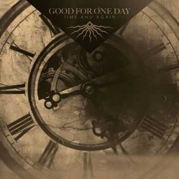Good For One Day - Time And Again (2013)