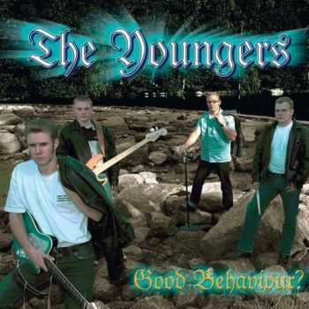 The Youngers - Good Behaviour? (2007)