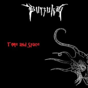 Burzukh - Time And Space (2013)