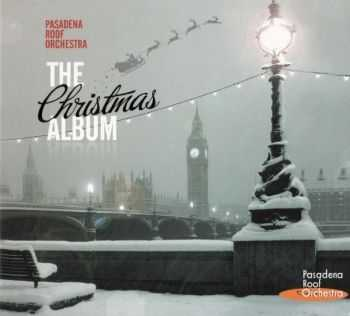Pasadena Roof Orchestra - The Christmas Album (2011)