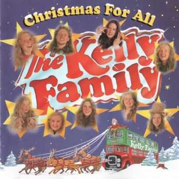 The Kelly Family - Christmas For All (1994)