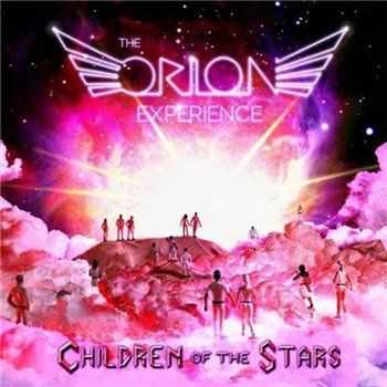 The Orion Experience     - Children of the Stars (2013)