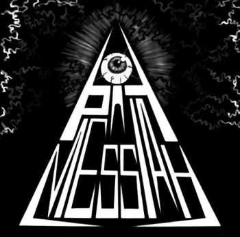 Pit Messiah - Pit Messiah  (2013)