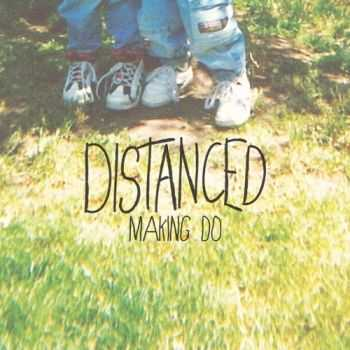 Distanced - Making Do (EP) (2013)