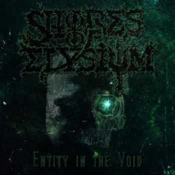 Shores Of Elysium - Entity In The Void (2013)