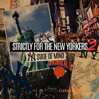 DJ Triple Exe - Strictly For The New Yorkers 2 (2013)