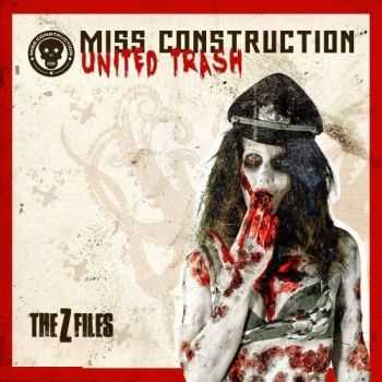Miss Construction - United Trash - The Z-Files (2013)