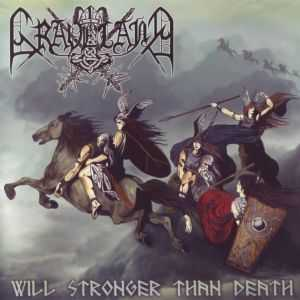 Graveland - Will Stronger Than Death (2007)
