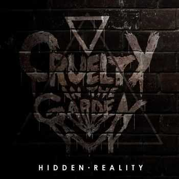 Cruelty In The Garden - Hidden Reality [EP] (2013)