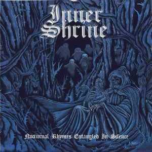 Inner Shrine - Nocturnal Rhymes Entangled in Silence (1997)