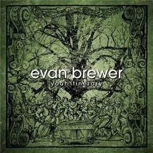 Evan Brewer - Your Itinerary (2013)