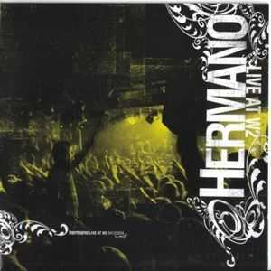 Hermano - Live At W2 (2005)