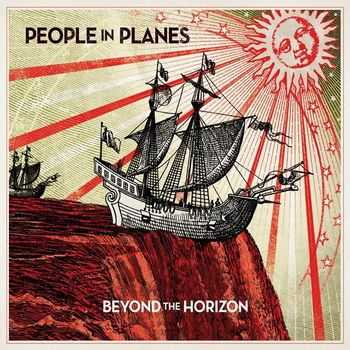 People In Planes - Beyond The Horizon (2008)