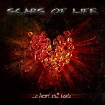 Scars Of Life - A Heart Still Beats (2013)