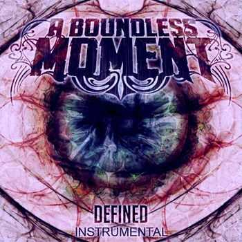 A Boundless Moment - DEFINED (Instrumental) (2013)