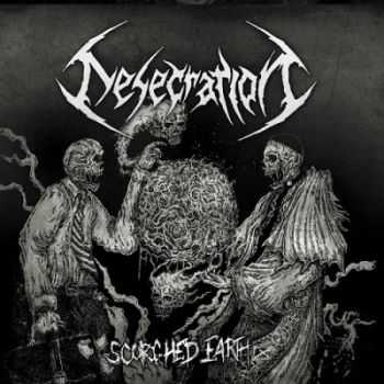 Desecration - Scorched Earth (2013)