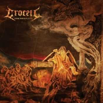 Crocell - Come Forth Plague (2013)
