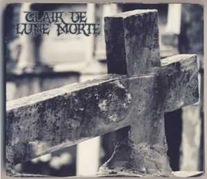 Clair de Lune Morte - In Absence of Words (2013)