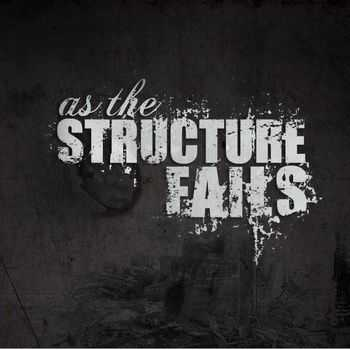 As The Structure Fails - Alpacattack (2013)