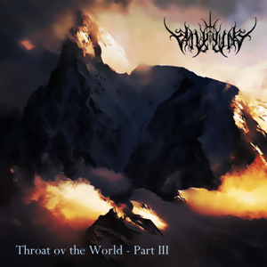 Valkynaz - Throat ov the World - Part III (2012)