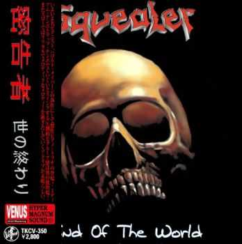 Squealer - End Of The World (2013)