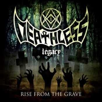 Deathless Legacy - Rise From The Grave (2013)