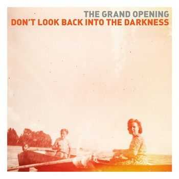 The Grand Opening - Don't Look Back Into The Darkness (2013)