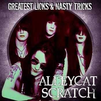 Alleycat Scratch - Greatest Licks & Nasty Tricks (2013)