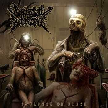 Sadistic Butchering - Sculptor of Flesh (2013)