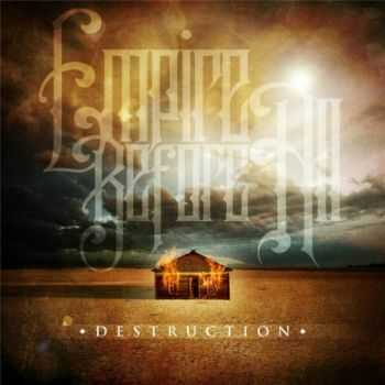 Empire Before All - Destruction (EP) (2013)