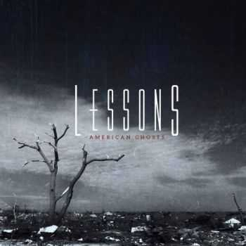 Lessons - American Ghosts (EP) (2013)