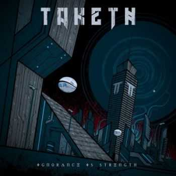 Taketh - Ignorance Is Strength (2013)