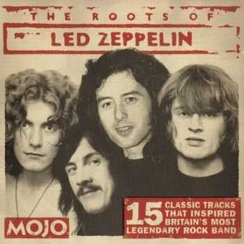 VA - The Roots Of Led Zeppelin 2004