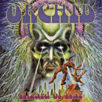 Orchid  -  Wizard Of War  (2013)