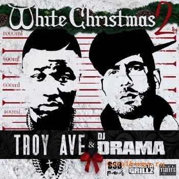 Troy Ave - White Christmas 2 (2013)