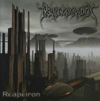 Psychoparadox - Reapeiron (Re-issue Apeiron)  (2003)