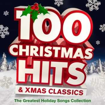 VA - 100 Christmas Hits & Xmas Classics - The Greatest Holiday Songs Collection (2011)