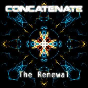 Concatenate - The Renewal (2013)