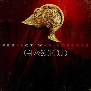 Glass Cloud - Perfect War Forever [EP] (2013)